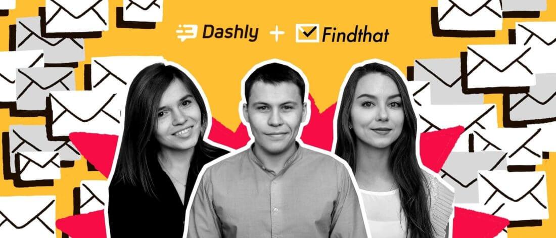 Кейс онлайн-сервиса Findthat.Email иDashly: в3раза больше лидов споп-апов ионлайн-чата за6месяцев